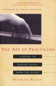 Image of The Art of Practicing Book by Madeline Bruser